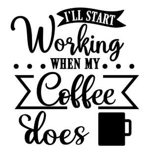 start working when coffee does