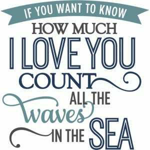 count the waves in the sea - phrase