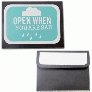 open when-you are sad envelope