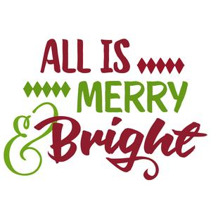 all is merry & bright phrase