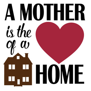 mother heart of a home