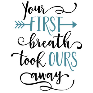 your first breath phrase