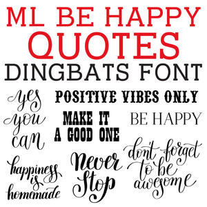 ml be happy quotes dingbats