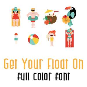 get your float on full color font