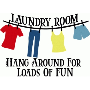 laundry - hang around sign