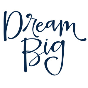 dream big phrase