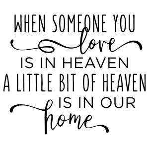 when someone you love is in heaven phrase