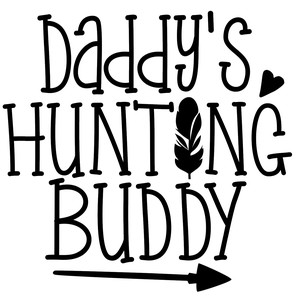 daddy's hunting buddy