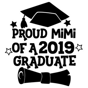 proud mimi of a 2019 graduate