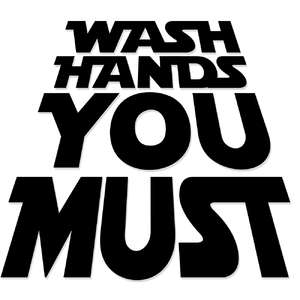 wash hands you must