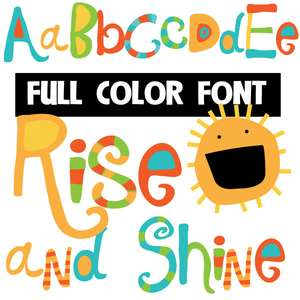 rise and shine color font