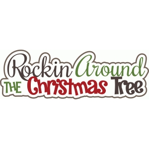 rockin' around the christmas tree title/phrase