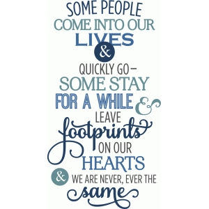 some people leave footprints on heart phrase