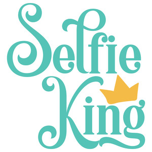 selfie king quote