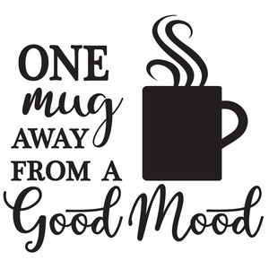 one mug good mood