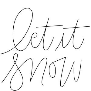 sketch handwritten let it snow phrase