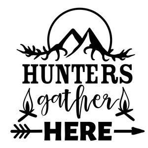 hunters gather here