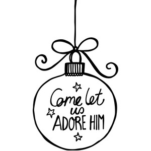 let us adore him ornament - christmas