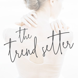 the trend setter font