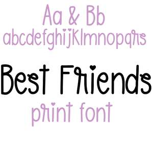 best friends print font
