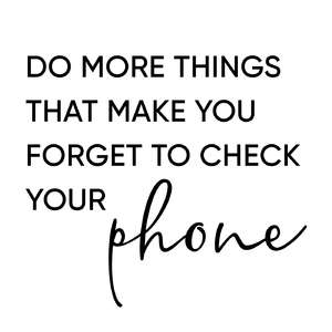 do more - check your phone phrase