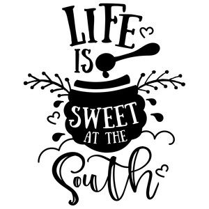 life is sweet at the south