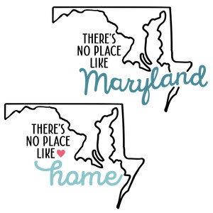 there's no place like home - maryland state
