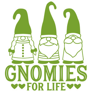 gnomies for life