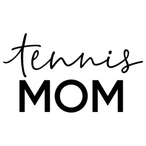 tennis mom phrase
