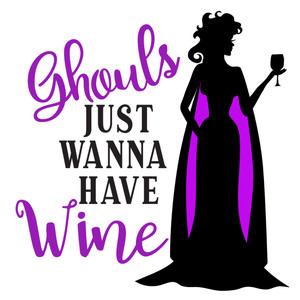 ghouls wanna have wine