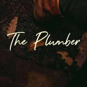the plumber