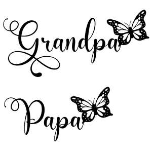 grandpa and papa butterfly words