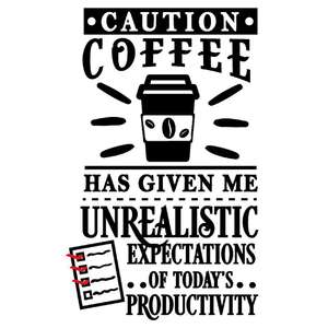 coffee unreal expectations today's productivity