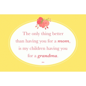 4x6 mother's day quote – grandma