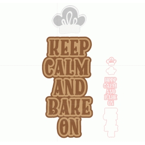 keep calm and bake on