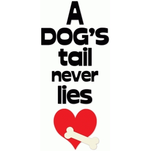 dog's tails don't lie