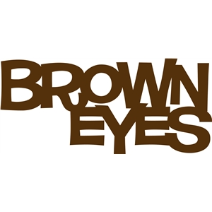 'brown eyes' phrase