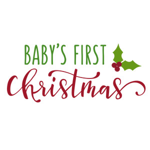 baby's first christmas phrase