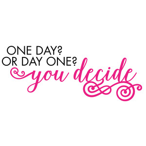 one day or one day quote