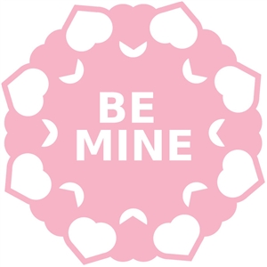 be mine doily