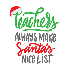 teacher's always make santa's good list