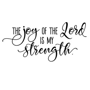 joy lord strength