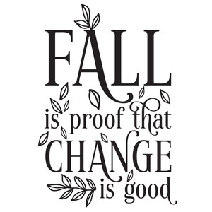 fall is proof that change is good quote