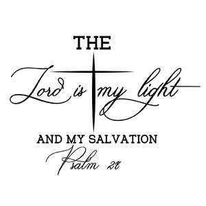 the lord is my light and my salvation