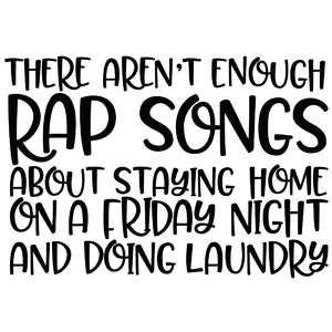 there aren't enough rap songs quote