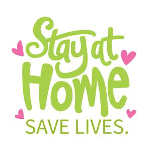 stay at home, save lives phrase