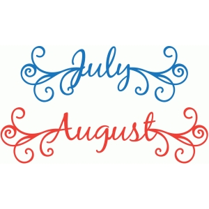 curlicue months july august