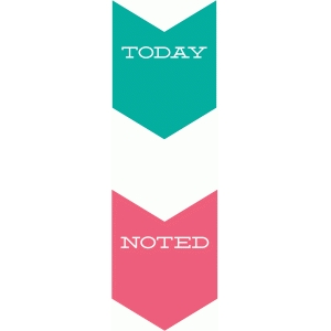 today & noted arrows