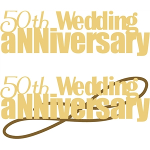 50th wedding anniversary phrase