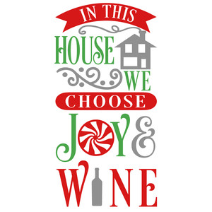 house choose joy & wine